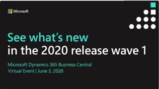 D365 Business Central  2020 Wave 1   Virtual Event